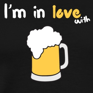 I'm in love with beer - Men's Premium T-Shirt