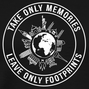 Take Only Memories, Leave Only Footprints - Men's Premium T-Shirt