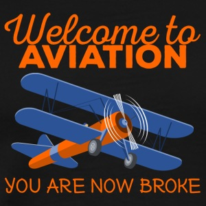 Pilot: Welcome to Aviation. You are now broke. - Men's Premium T-Shirt