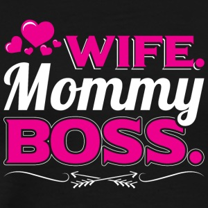 WIFE MOMMY BOSS - Men's Premium T-Shirt