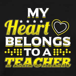 My Heart Belongs To A Teacher - Men's Premium T-Shirt