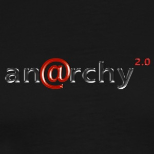 Anarchy 2.0 - T-shirt Premium Homme