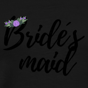 Wedding / Marriage: Bride's maid - Men's Premium T-Shirt