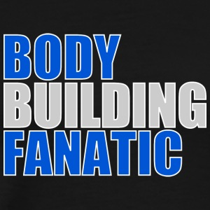 Er du en BODY BUILDINGFANATIC? - Premium T-skjorte for menn