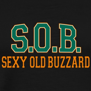 SOB Sexy Old Buzzard - Men's Premium T-Shirt
