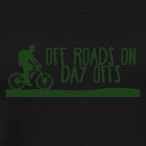 Bicycle: Off Roads On - Day offs. - Men's Premium T-Shirt