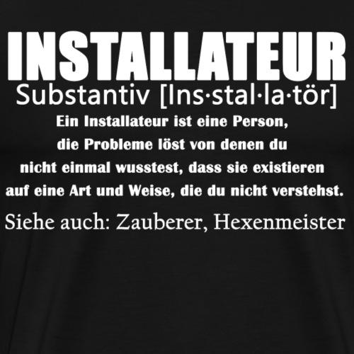 Installateur - SHK DEFINITION - Männer Premium T-Shirt