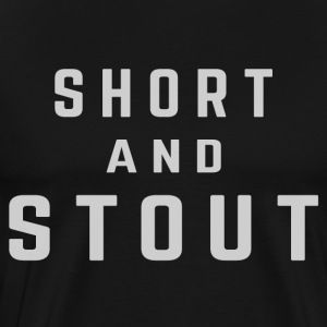 Short and stout - Men's Premium T-Shirt
