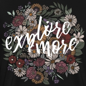 Explore More / Matte - Männer Premium T-Shirt