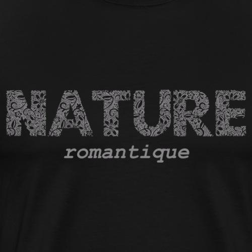 Nature Romantique - T-shirt Premium Homme