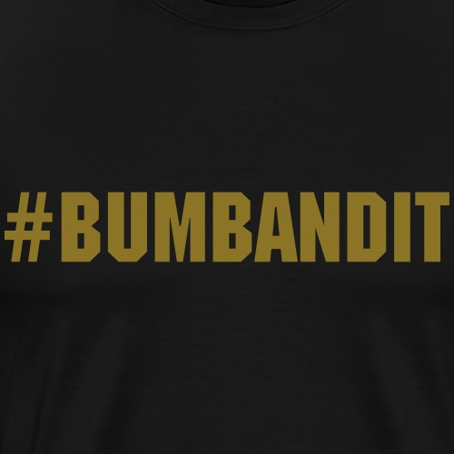 Bum Bandit - Männer Premium T-Shirt