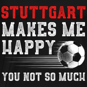 MAKES ME HAPPY Stuttgart - Männer Premium T-Shirt