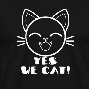yes we cat! - Men's Premium T-Shirt