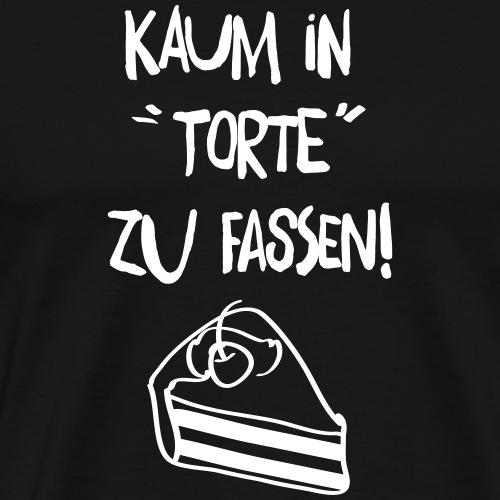 Kaum in Torte zu fassen (Spruch) V2 - Männer Premium T-Shirt