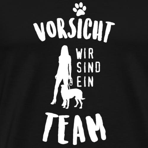 Vorsicht, wir sind ein Team - Männer Premium T-Shirt