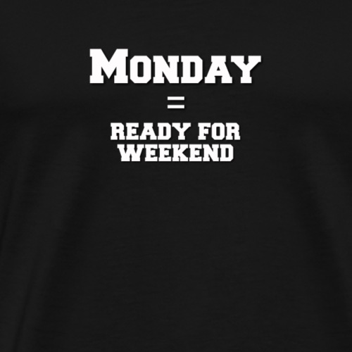 Monday (weiss) - Männer Premium T-Shirt