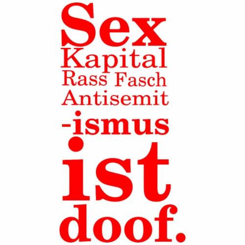 ismus ist doof rot - Männer Premium T-Shirt