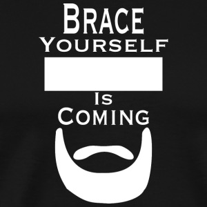 Brace selv ... Is Coming - Premium T-skjorte for menn