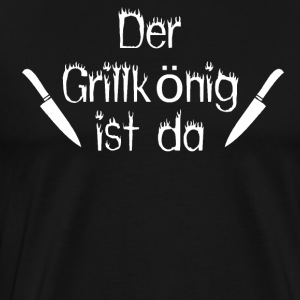 The Grill King is here - Men's Premium T-Shirt