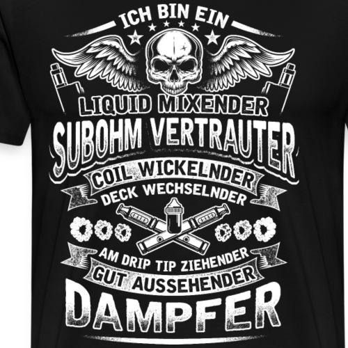 Gut aussehender Dampfer - Herren Version (Vape) - Männer Premium T-Shirt