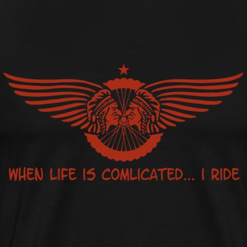 when life is complicated - Männer Premium T-Shirt