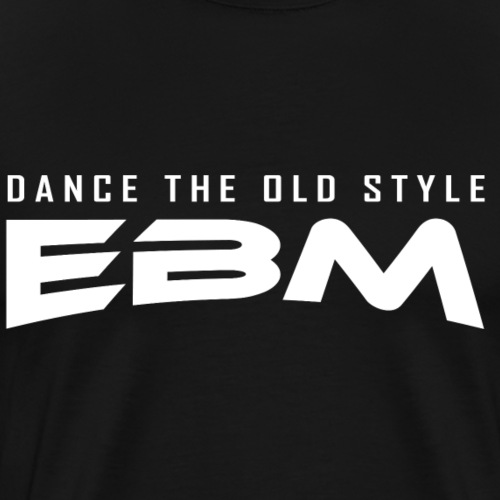 EBM - Dance the old style