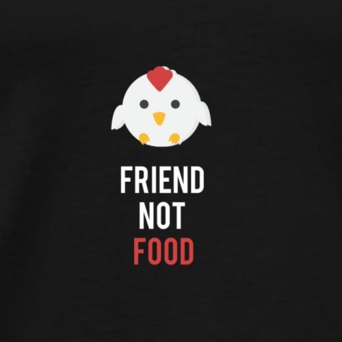 Poulet Friend not Food Bepa - T-shirt Premium Homme