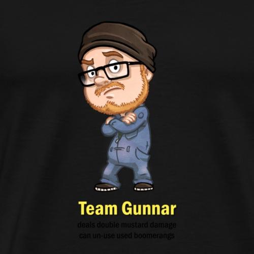 T ShirtMotiv Team Gunnar (schwarze Schrift) - Männer Premium T-Shirt