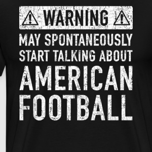 Amerikansk fotboll Gift: Available Here - Premium-T-shirt herr