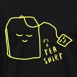 It's a tea shirt - Men's Premium T-Shirt