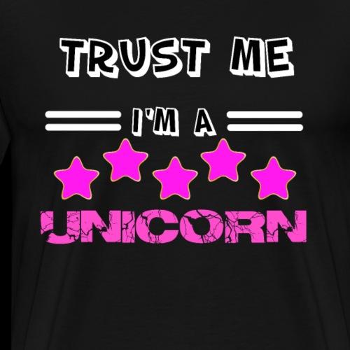 Trust me I'm a Unicorn - Männer Premium T-Shirt
