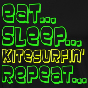 EAT SLEEP Kitesurfing REPEAT - Herre premium T-shirt
