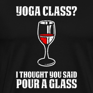 Yoga or wine funny sayings - Men's Premium T-Shirt