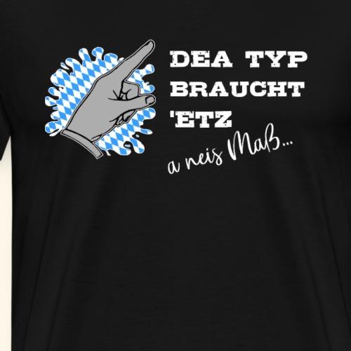 Ich brauch ein neues Maß - Männer Premium T-Shirt