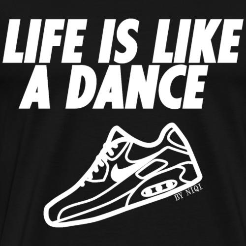 Life is like a dance - '90 Classics - Mannen Premium T-shirt