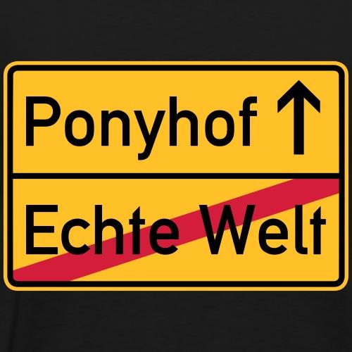 Ortsausgang Richtung Ponyhof! - Männer Premium T-Shirt