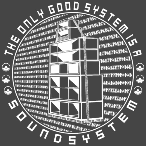 The only good system is a soundsystem - tekno 23 - Men's Premium T-Shirt