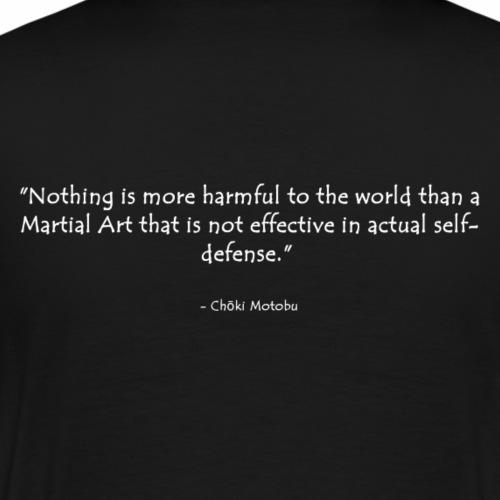 Zitat: Choki Motobu - Männer Premium T-Shirt