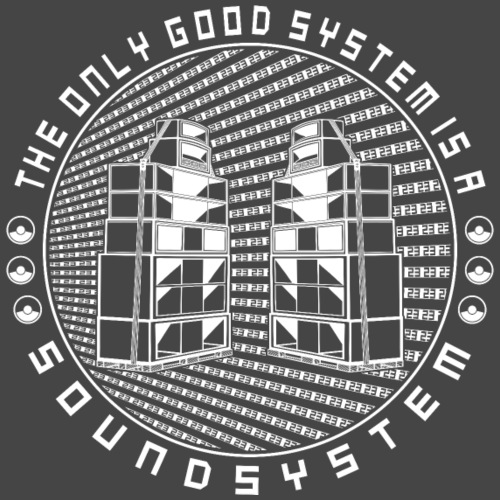 the only good system is a sound system - tekno 23 - Men's Premium T-Shirt