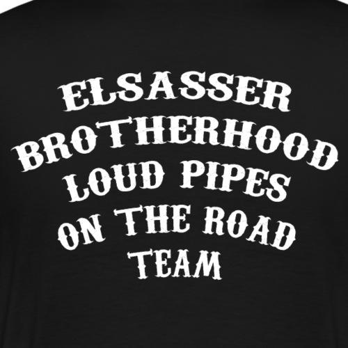 elsasser loud pipes team 2 - T-shirt Premium Homme