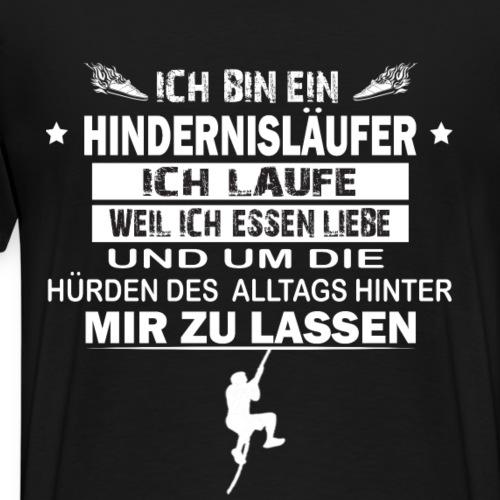 Ich bin Hindernisläufer weil ich Essen liebe - Männer Premium T-Shirt