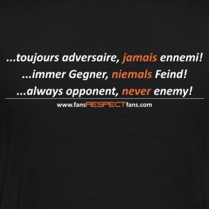 immer Gegner, niemals Feind. dreisprachig - Männer Premium T-Shirt