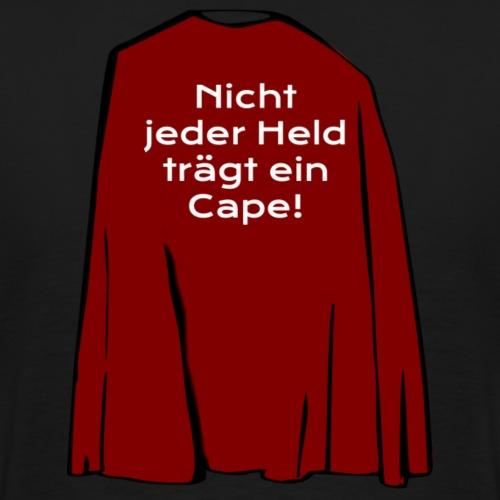 Nicht jeder Held trägt ein Cape