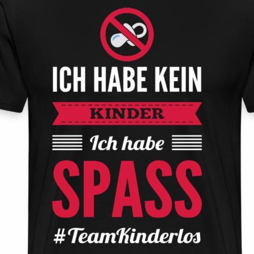Ich habe keine Kinder Ich habe Spass TeamKinderlos - Männer Premium T-Shirt