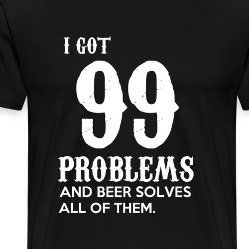 Beer solves problems - Männer Premium T-Shirt