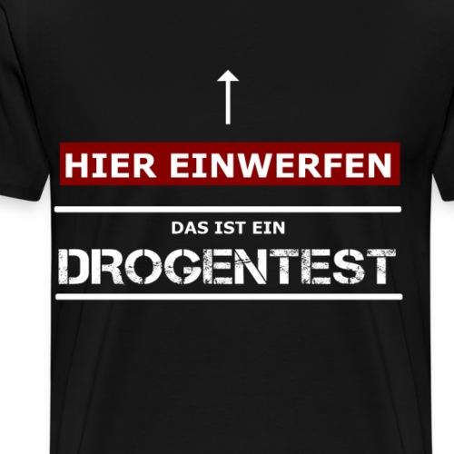 hardtekk techno tekkno drogentest - Männer Premium T-Shirt