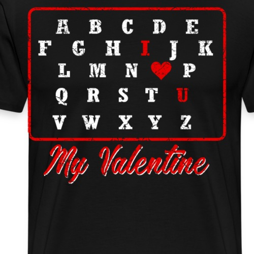 I love you my Valentine - Männer Premium T-Shirt