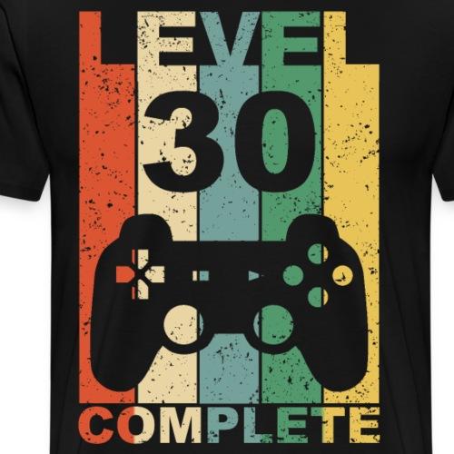 30. Geburtstag 30 Jahre Level Complete - Männer Premium T-Shirt