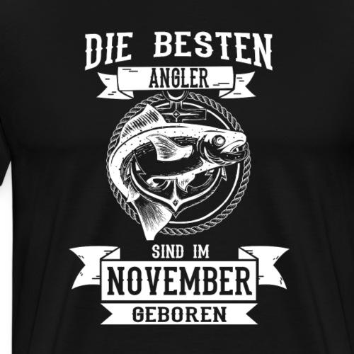 Die besten Angler sind im November geboren - Männer Premium T-Shirt