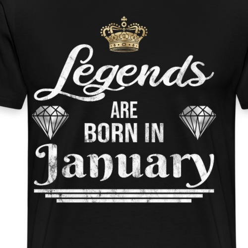 Legends are born in January Geburtstag im Januar - Männer Premium T-Shirt